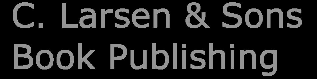 C. Larsen & Sons Book Publishing